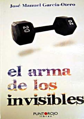 el arma de los invisibles